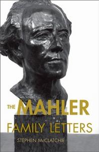 Ebook in inglese Mahler Family Letters -, -