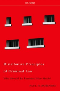 Ebook in inglese Distributive Principles of Criminal Law: Who Should be Punished How Much Robinson, Paul H