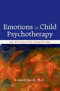 Ebook in inglese Emotions in Child Psychotherapy: An Integrative Framework Barish, Kenneth