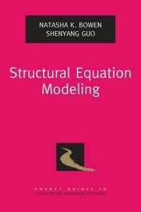 Ebook in inglese Structural Equation Modeling Bowen, Natasha K. , Guo, Shenyang