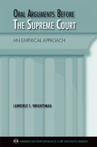 Foto Cover di Oral Arguments Before the Supreme Court: An Empirical Approach, Ebook inglese di Lawrence Wrightsman, edito da Oxford University Press