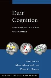 Ebook in inglese Deaf Cognition: Foundations and Outcomes