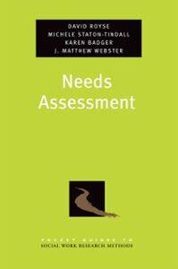 Ebook in inglese Needs Assessment Badger, Karen , Royse, David , Staton-Tindall, Michele , Webster