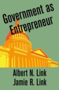 Ebook in inglese Government as Entrepreneur Link, Albert N. , Link, Jamie R.