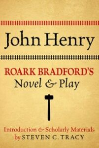 Ebook in inglese John Henry: Roark Bradfords Novel and Play -, -