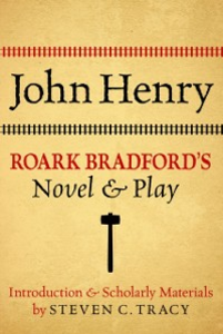 Ebook in inglese John Henry: Roark Bradfords Novel and Play -, -