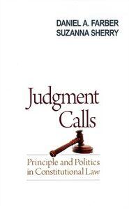 Foto Cover di Judgment Calls: Principle and Politics in Constitutional Law, Ebook inglese di Daniel A. Farber,Suzanna Sherry, edito da Oxford University Press