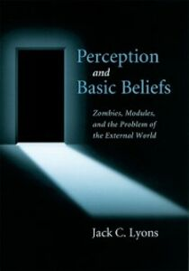 Foto Cover di Perception and Basic Beliefs: Zombies, Modules and the Problem of the External World, Ebook inglese di Jack C Lyons, edito da Oxford University Press