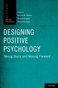 Ebook in inglese Designing Positive Psychology: Taking Stock and Moving Forward -, -