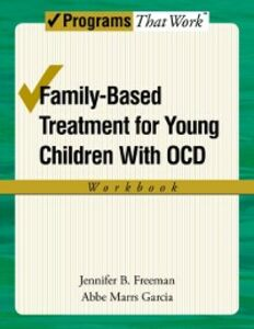 Ebook in inglese Family-Based Treatment for Young Children with OCD Workbook Freeman, Jennifer B , Garcia, Abbe Marrs