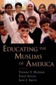 Ebook in inglese Educating the Muslims of America -, -