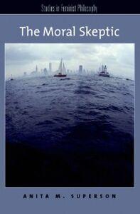 Ebook in inglese Moral Skeptic Superson, Anita M.