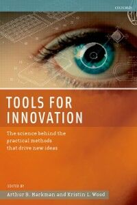 Ebook in inglese Tools for Innovation: The Science Behind the Practical Methods That Drive New Ideas -, -
