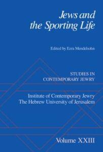 Foto Cover di Jews and the Sporting Life: Studies in Contemporary Jewry XXIII, Ebook inglese di  edito da Oxford University Press