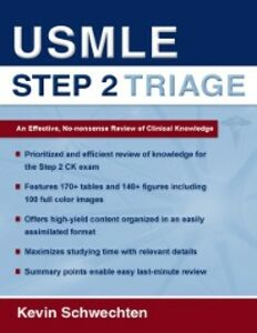 Ebook in inglese USMLE Step 2 Triage: An Effective No-nonsense Review of Clinical Knowledge Schwechten, Kevin