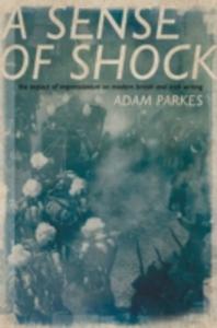 Ebook in inglese ASense of Shock: The Impact of Impressionism on Modern British and Irish Writing Parkes, Adam