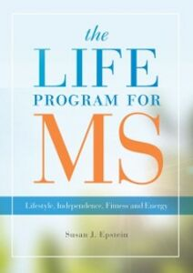 Ebook in inglese LIFE Program for MS: Lifestyle, Independence, Fitness and Energy Epstein, Susan J