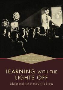 Foto Cover di Learning with the Lights Off: Educational Film in the United States, Ebook inglese di  edito da Oxford University Press