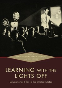 Ebook in inglese Learning with the Lights Off: Educational Film in the United States -, -