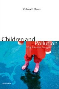 Ebook in inglese Children and Pollution: Why Scientists Disagree Moore, PhD, Colleen F