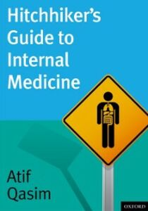 Foto Cover di Hitchhikers Guide to Internal Medicine, Ebook inglese di Atif Qasim, edito da Oxford University Press