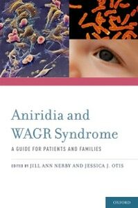 Foto Cover di Aniridia and WAGR Syndrome: A Guide for Patients and Their Families, Ebook inglese di  edito da Oxford University Press