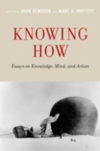Ebook in inglese Knowing How: Essays on Knowledge, Mind, and Action -, -