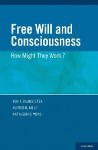 Ebook in inglese Free Will and Consciousness: How Might They Work? -, -