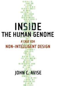 Foto Cover di Inside the Human Genome: A Case for Non-Intelligent Design, Ebook inglese di John C. Avise, edito da Oxford University Press