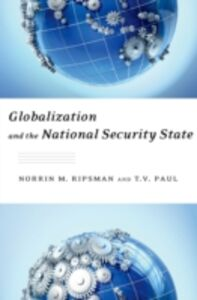 Ebook in inglese Globalization and the National Security State Paul, T.V. , Ripsman, Norrin M.