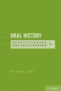 Ebook in inglese Oral History: Understanding Qualitative Research Leavy, Patricia