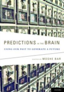 Ebook in inglese Predictions in the Brain: Using Our Past to Generate a Future -, -