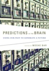 Predictions in the Brain: Using Our Past to Generate a Future