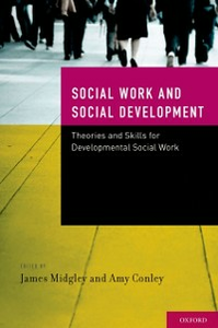 Ebook in inglese Social Work and Social Development: Theories and Skills for Developmental Social Work -, -