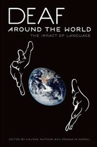 Ebook in inglese Deaf around the World: The Impact of Language -, -