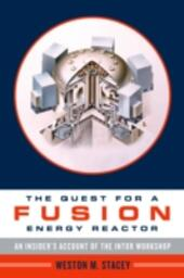 Quest for a Fusion Energy Reactor: An Insiders Account of the INTOR Workshop