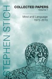 Collected Papers, Volume 1: Mind and Language, 1972-2010