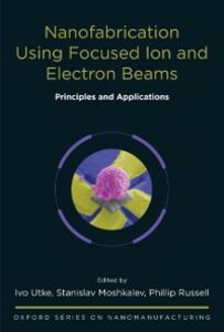 Ebook in inglese Nanofabrication Using Focused Ion and Electron Beams: Principles and Applications -, -