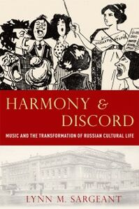 Ebook in inglese Harmony and Discord: Music and the Transformation of Russian Cultural Life Sargeant, Lynn M.