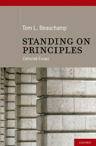 Ebook in inglese Standing on Principles: Collected Essays Beauchamp, Tom L.