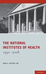 Ebook in inglese National Institutes of Health: 1991-2008 Kastor, John