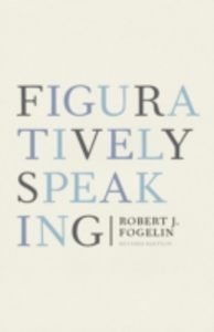 Ebook in inglese Figuratively Speaking: Revised Edition Fogelin, Robert J.