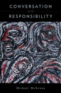 Foto Cover di Conversation and Responsibility, Ebook inglese di Michael McKenna, edito da Oxford University Press
