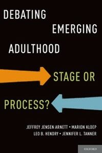 Foto Cover di Debating Emerging Adulthood: Stage or Process?, Ebook inglese di AA.VV edito da Oxford University Press