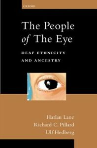 Ebook in inglese People of the Eye: Deaf Ethnicity and Ancestry Hedberg, Ulf , Lane, Harlan , Pillard, Richard C.
