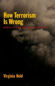 Ebook in inglese How Terrorism is Wrong: Morality and Political Violence Held, Virginia