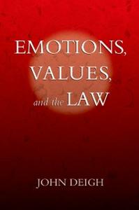 Ebook in inglese Emotions, Values, and the Law Deigh, John