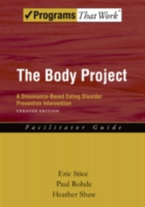 Ebook in inglese Body Project: A Dissonance-Based Eating Disorder Prevention Intervention Rohde, Paul , Shaw, Heather , Stice, Eric