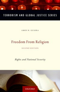 Ebook in inglese Freedom from Religion: Rights and National Security Guiora, Amos N.