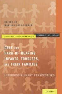 Foto Cover di Early Intervention for Deaf and Hard-of-Hearing Infants, Toddlers, and Their Families: Interdisciplinary Perspectives, Ebook inglese di  edito da Oxford University Press